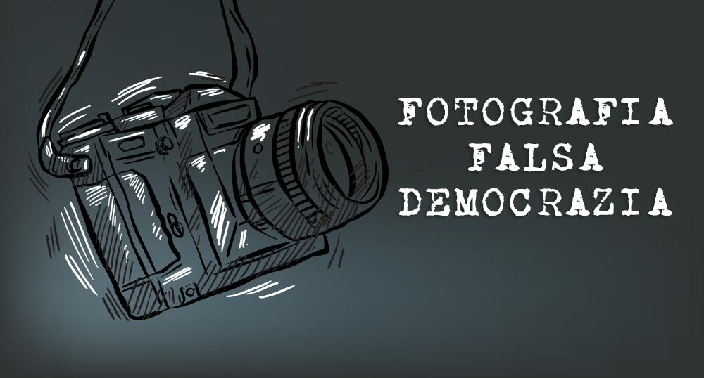 FOTOGRAFIA FALSA DEMOCRAZIA
