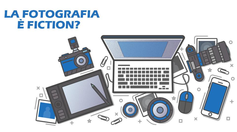 La fotografia è fiction?